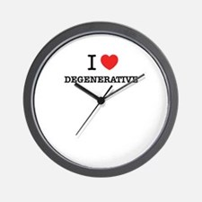 I Love DEGENERATIVE Wall Clock