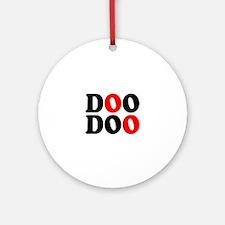 DOO DOO:- DROP A LOG! Round Ornament