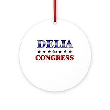 DELIA for congress Ornament (Round)