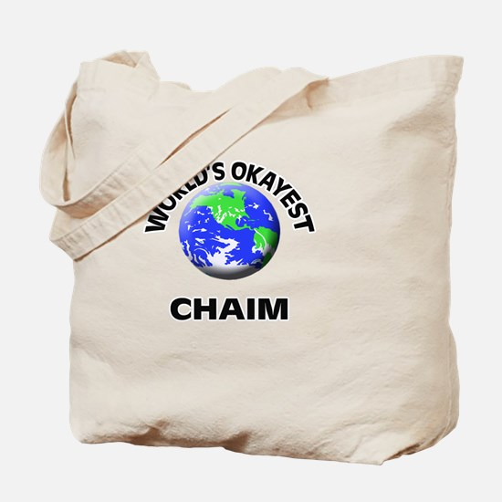 World's Okayest Chaim Tote Bag