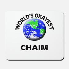 World's Okayest Chaim Mousepad