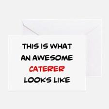awesome caterer Greeting Card