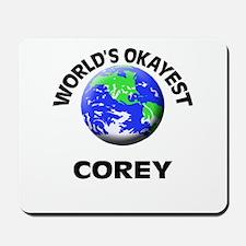 World's Okayest Corey Mousepad