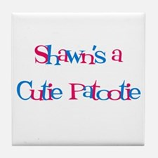 Shawn's a Cutie Patootie Tile Coaster