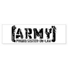 Proud Army Sis-n-Law - Tatterd Style Bumper Sticker