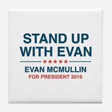 Stand Up With Evan Tile Coaster
