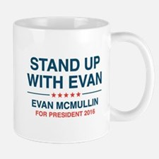 Stand Up With Evan Mug