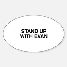 Stand Up With Evan Decal