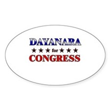 DAYANARA for congress Oval Decal