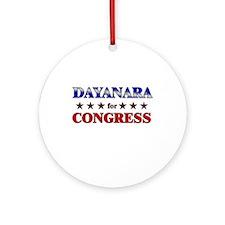 DAYANARA for congress Ornament (Round)
