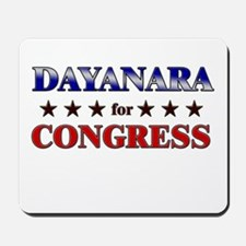 DAYANARA for congress Mousepad