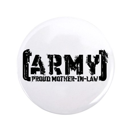 """Proud Army Mthr-n-Law - Tatterd Style 3.5"""" Button"""