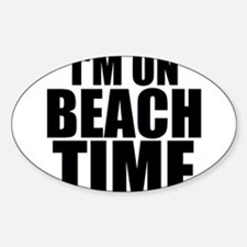 I'm On Beach Time Decal