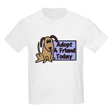 Adopt a Friend Today Doggie T-Shirt