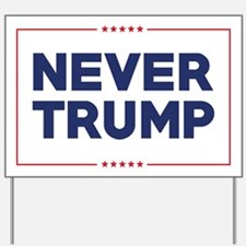 Never Trump Yard Sign