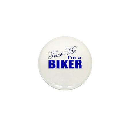 Trust Me I'm a Biker Mini Button