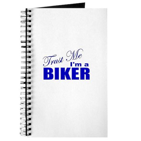 Trust Me I'm a Biker Journal
