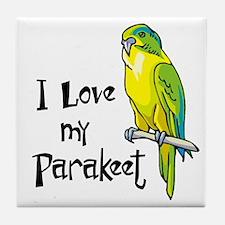 I Love my Parakeet Tile Coaster