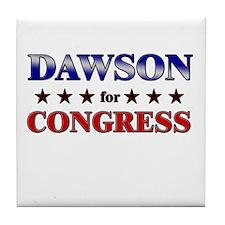 DAWSON for congress Tile Coaster