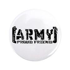 "Proud Army Friend - Tatterd Style 3.5"" Button"