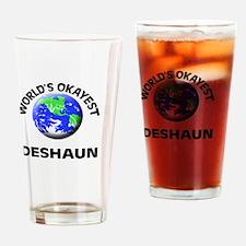 World's Okayest Deshaun Drinking Glass