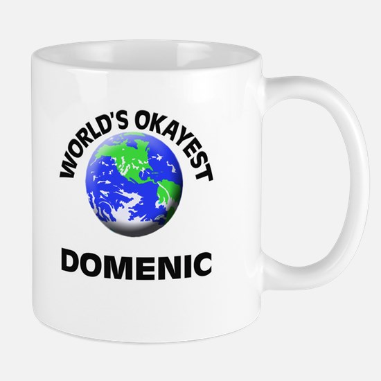 World's Okayest Domenic Mugs