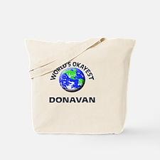 World's Okayest Donavan Tote Bag