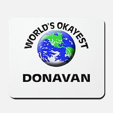 World's Okayest Donavan Mousepad