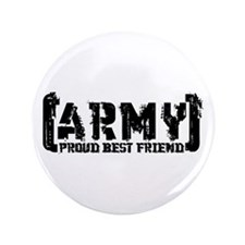 """Proud Army Bst Frnd - Tatterd Style 3.5"""" Button"""