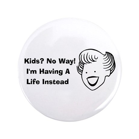 "Kids No Way 3.5"" Button (100 pack)"