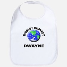 World's Okayest Dwayne Bib