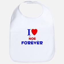 I Love Noe Forever - Bib
