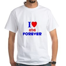 I Love Otis Forever - Shirt