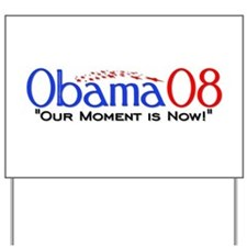 """Obama Now"" Yard Sign"