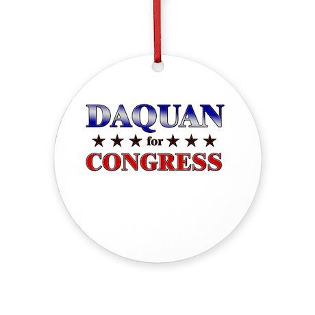 DAQUAN for congress Ornament (Round)