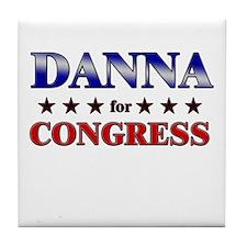 DANNA for congress Tile Coaster