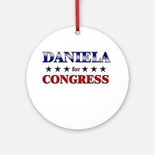 DANIELA for congress Ornament (Round)