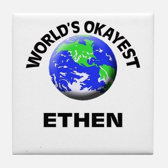 World's Okayest Ethen Tile Coaster