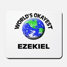 World's Okayest Ezekiel Mousepad