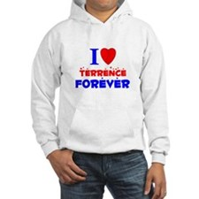 I Love Terrence Forever - Hoodie