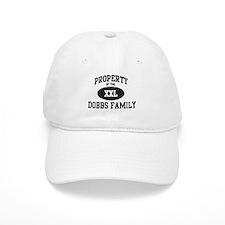 Property of Dobbs Family Baseball Cap