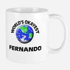 World's Okayest Fernando Mugs