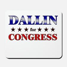 DALLIN for congress Mousepad
