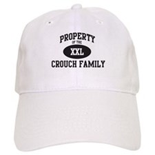 Property of Crouch Family Baseball Cap