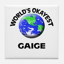 World's Okayest Gaige Tile Coaster