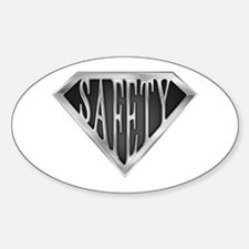 SuperSafety(metal) Oval Decal
