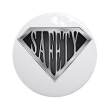 SuperSafety(metal) Ornament (Round)