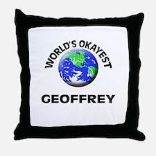 World's Okayest Geoffrey Throw Pillow