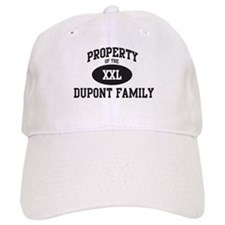 Property of Dupont Family Baseball Cap