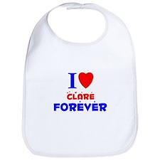 I Love Clare Forever - Bib